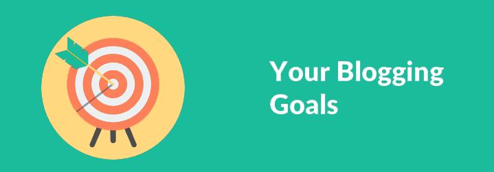 Your Blogging Goals
