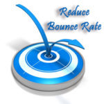Best Tips to Reduce Your Sites Bounce Rate Effectively