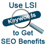 Use of LSI Keywords to Get SEO Benefits ( Improve your SEO)