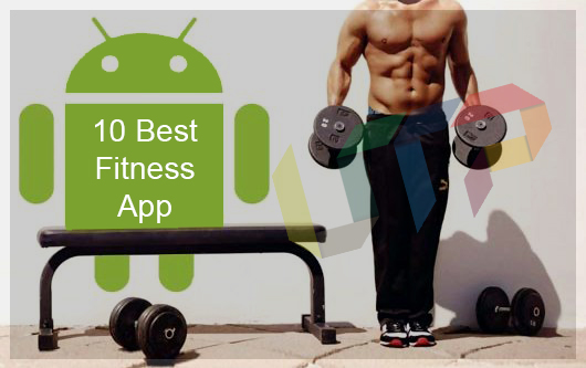 Best Fitness Apps for Android to Workout 2017