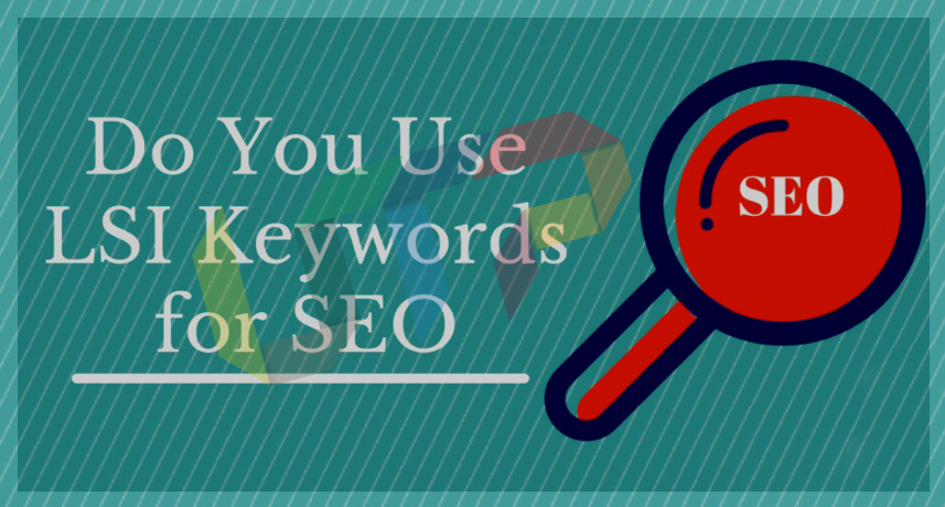 Can I USe LSI Keywords for SEO